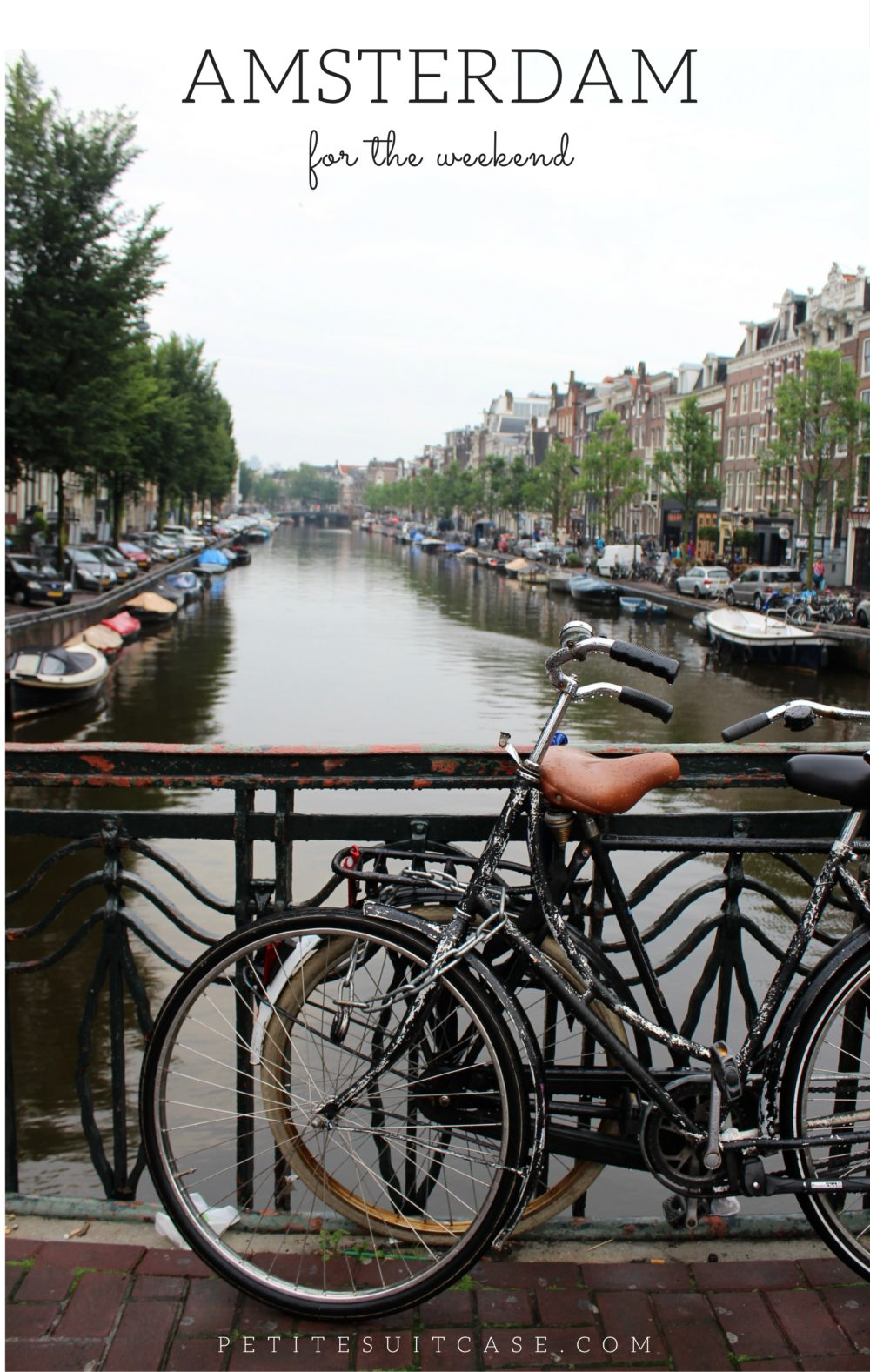 Amsterdam for the Weekend- Bikes and Canals