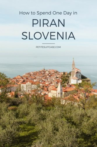 How to spend one day in Piran, Slovenia.