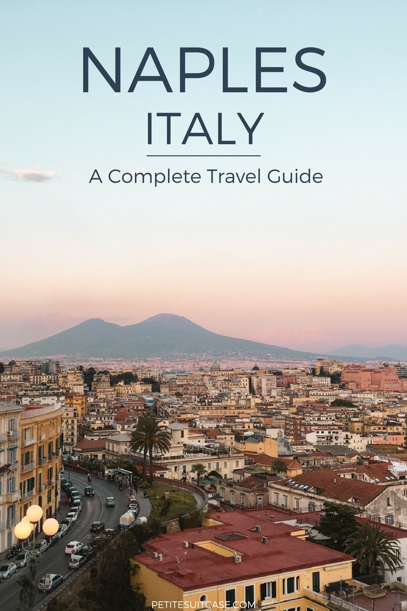 What to do and where to eat in Naples. Complete Travel Guide.