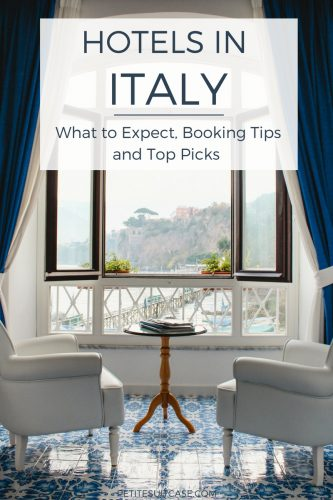 Hotels in Italy: What to expect and tips for booking the best hotel. Travel Tips | Italy Hotels | #italy #traveltips