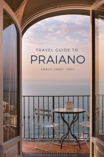 Travel Guide to Praiano | Amalfi Coast, Italy |