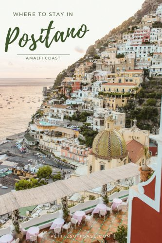 Where to Stay in Positano | The best hotels on the Amalfi Coast | #Italy