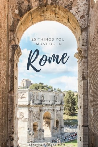 25 Things you must do in Rome, Italy | Travel trips for where to eat, what to do and see in Italy | Travel Tips #italy
