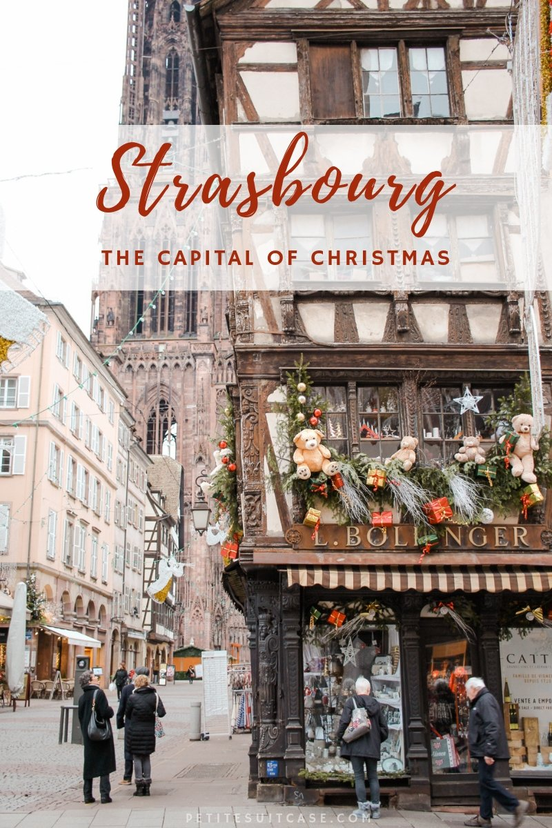 Visit the Christmas Markets in Strasbourg, France