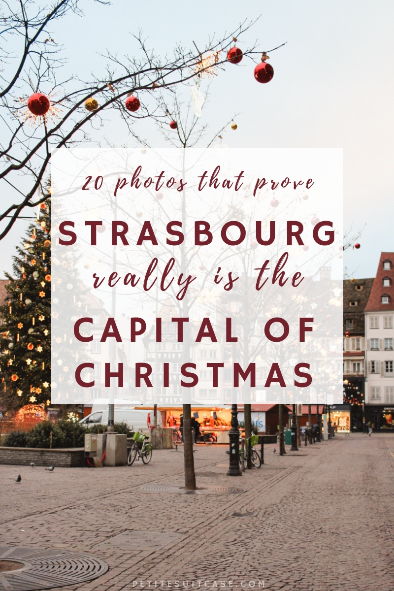 Visit Strasbourg, France this Christmas