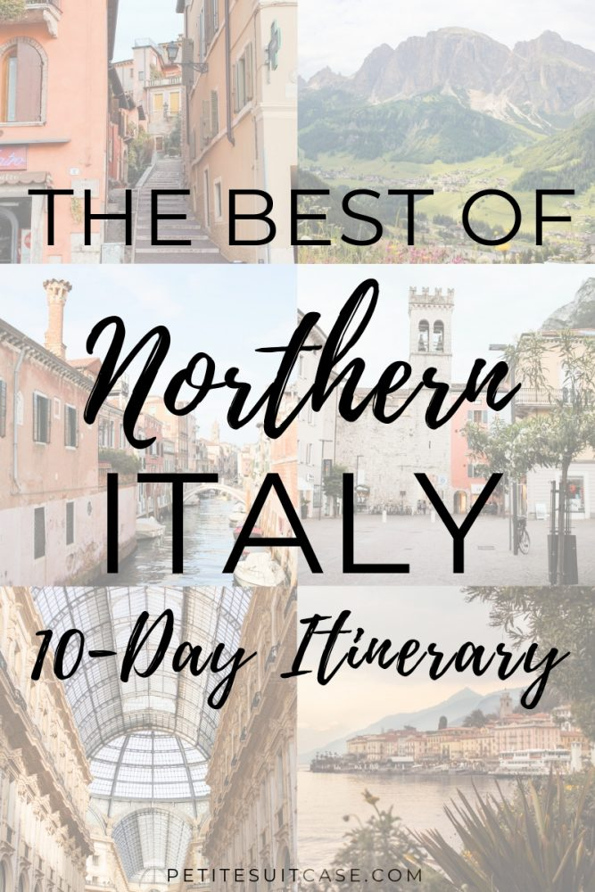 10 Days in Northern Italy Itinerary