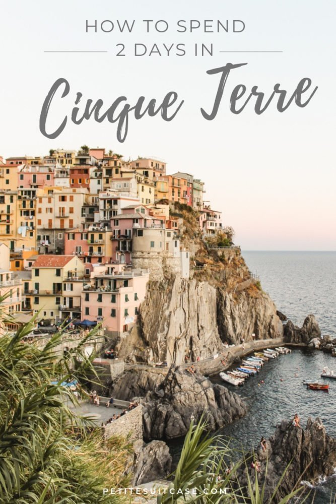 Cinque Terre Two Day Itinerary